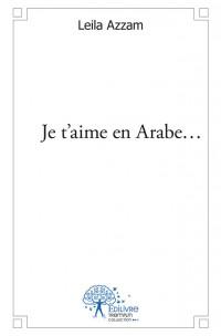 Je t'aime en Arabe...