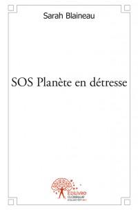 SOS Planète en détresse