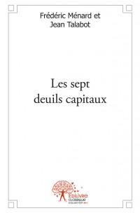 Les sept deuils capitaux