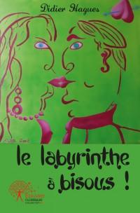 Le Labyrinthe à bisous !