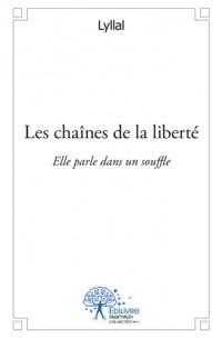Les chaînes de la liberté