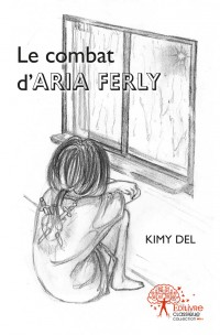 Le combat d'Aria Ferly
