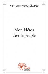 Mon Héros c'est le peuple