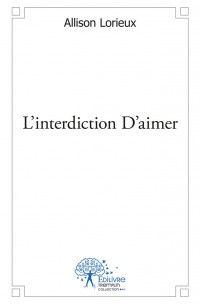 L'interdiction D'aimer