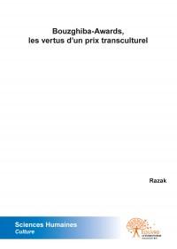 Bouzghiba-Awards, les vertus d'un prix transculturel