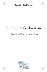 Kaddour le facebookiste