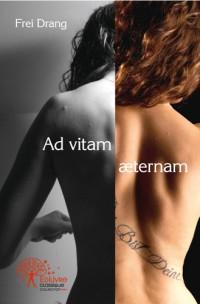 <i>Ad vitam æternam</i>