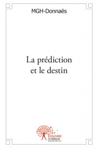 La prédiction et le destin