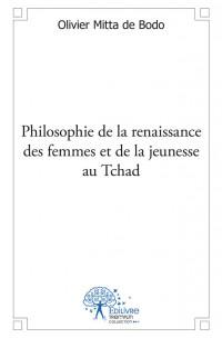 Philosophie de la renaissance des femmes et de la jeunesse au Tchad