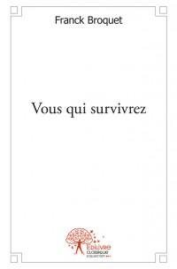 Vous qui survivrez