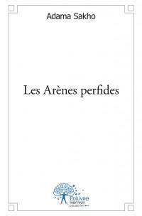 Les Arènes perfides