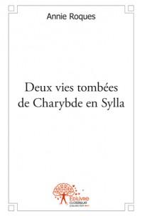 Deux vies tombées de Charybde en Sylla