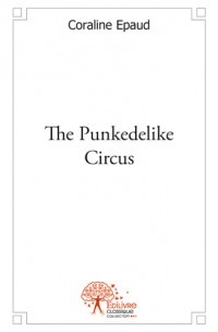 The Punkedelike Circus
