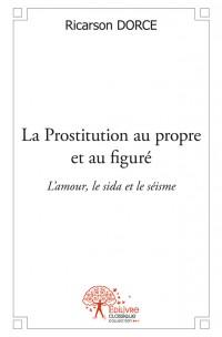 La Prostitution au propre et au figuré