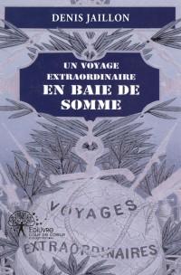 Un voyage extraordinaire en Baie de Somme