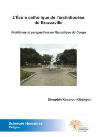 L'École catholique de l'archidiocèse de Brazzaville