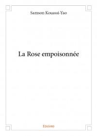 La Rose empoisonnée