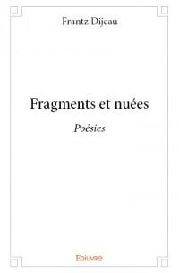 Fragments et nuées