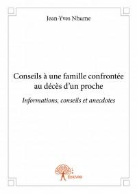 Conseils à une famille confrontée au décès d'un proche