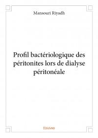 Profil bactériologique des péritonites lors de dialyse péritonéale