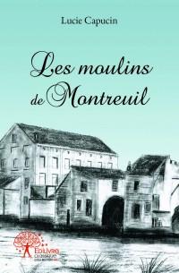 Les moulins de Montreuil