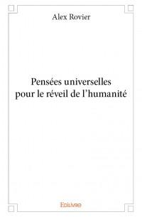 Pensées universelles pour le réveil de l'humanité