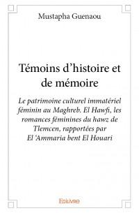 Témoins d'histoire et de mémoire