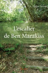 L'Escalier de Ben Marakiss