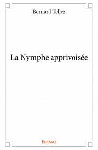 La Nymphe apprivoisée