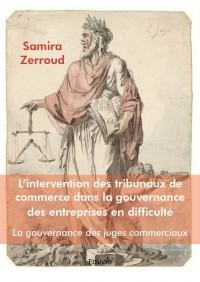 L'intervention des tribunaux  de commerce dans la gouvernance  des entreprises en difficulté