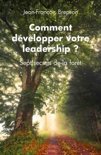 Comment développer votre leadership ?