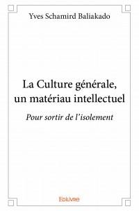 La Culture générale un matériau intellectuel