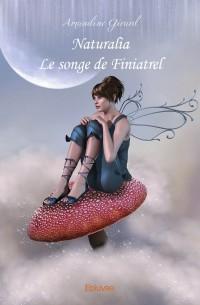Naturalia - Le songe de Finiatrel
