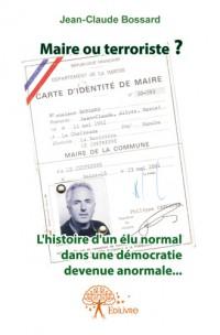 Maire ou Terroriste ?
