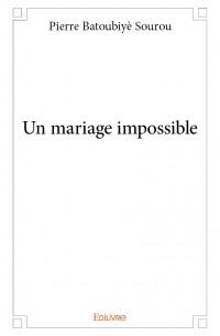 Un mariage impossible