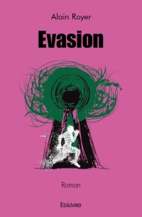 Évasion
