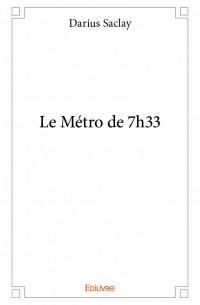 Le Métro de 7h33