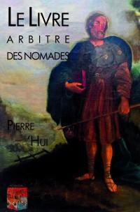 Le Livre arbitre des nomades