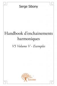 Handbook d'enchainements harmoniques V5 Volume V - Exemples