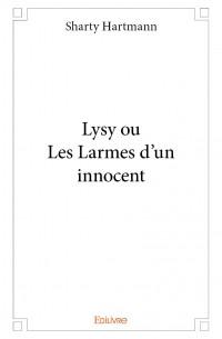 Lysy ou Les Larmes d'un innocent