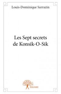 Les Sept secrets de Konsik-O-Sik