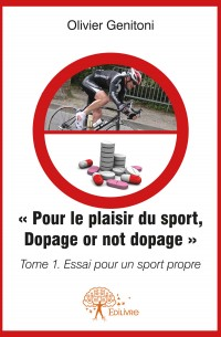 Pour le Plaisir du Sport. Dopage or not dopage