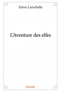L'Aventure des Elfes