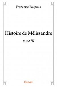 Histoire de Mélissandre