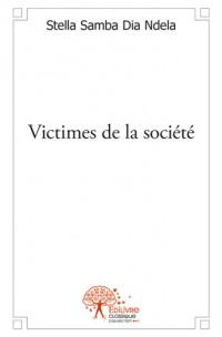Victimes de la société