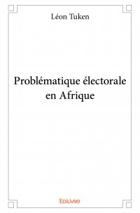 Problématique électorale en Afrique