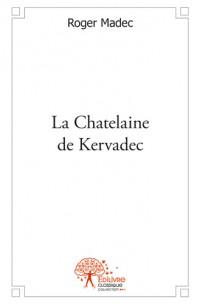 La Chatelaine de Kervadec