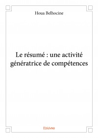 Le résumé : une activité génératrice de compétences
