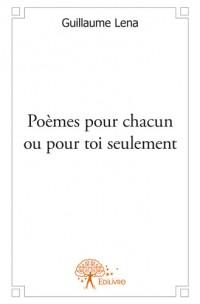 Poèmes pour chacun ou pour toi seulement