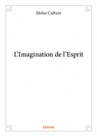 L'Imagination de l'Esprit